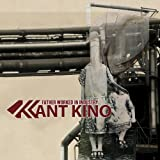 Songtexte von Kant Kino - Father Worked in Industry