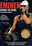 Eminem - Behind the Mask - The Unauthorised Biography