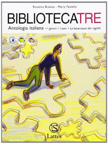 Bibliotecatre. Volume 3A. Con schede di ingresso-Volume 3B-Volume C. Con quaderno di scrittura e materiale per il portfolio. Per la Scuola media