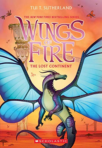 Sutherland, T: The Lost Continent (Wings of Fire, Book 11)