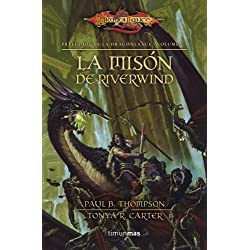 La misión de Riverwind nº 1/3: Preludios de la Dragonlance. Volumen 4
