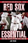 Red Sox Essential: Everything You Nee...