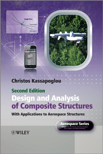 Design and Analysis of Composite Structures: With Applications to Aerospace Structures (Aerospace Series) por Christos Kassapoglou
