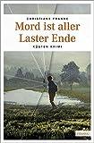 Mord ist aller Laster Ende (Oda Wagner, Christine Cordes)