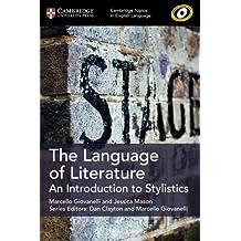 The Language of Literature (Cambridge Topics in English Language)