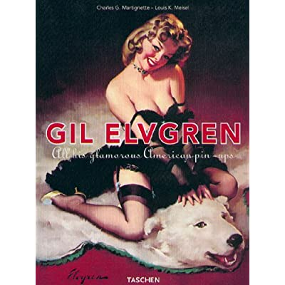GIL ELVEGREEN. All this glamourous american pin-ups, Edition trilingue français-anglais-allemand