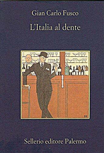 L'Italia al dente (La memoria Vol. 554) di Gian Carlo Fusco