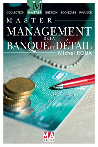 Management de la Banque de détail par Michel Roux