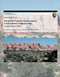 Integrated Upland Monitoring in Canyonlands National Park: Annual Report 2008