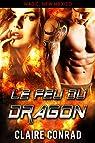 Le Feu du dragon: Une Romance Paranormale par Conrad
