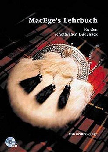 MacEges Lehrbuch für den schottischen Dudelsack: Lehrbuch und Begleit-CD mit allen im Buch...
