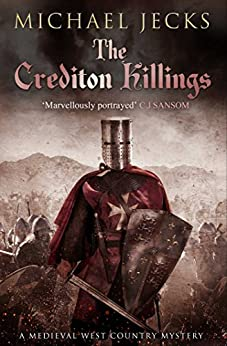The Crediton Killings (Knights Templar Mysteries Book 4) by [Jecks, Michael]