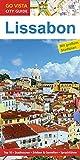 GO VISTA: Reiseführer Lissabon (Mit Faltkarte) - Ruth Tobias