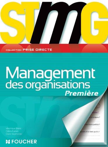 Prise directe Management des organisations 1re Bac STMG par Diane Seymortier, Céline Fantini, Véronique Blanc