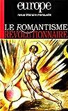 Europe, le romantisme révolutionnaire, numéro 900 - Avril 2004