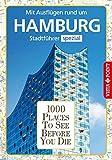 1000 Places To See Before You Die: Stadtführer Hamburg