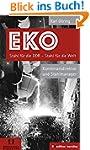 EKO Stahl für die DDR - Stahl für die...