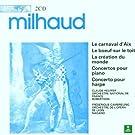 Milhaud: Création du monde/Carnival d'Aix