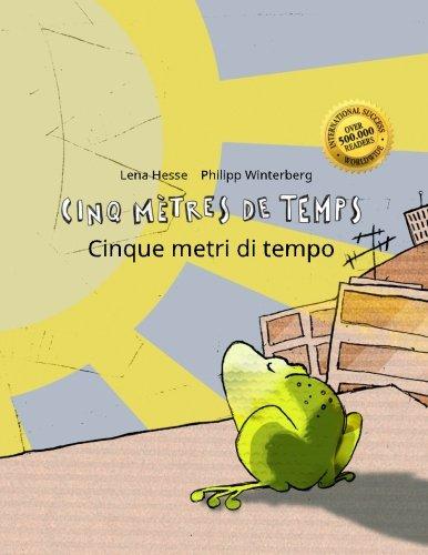 cinq-metres-de-temps-cinque-metri-di-tempo-un-livre-dimages-pour-les-enfants-edition-bilingue-franca