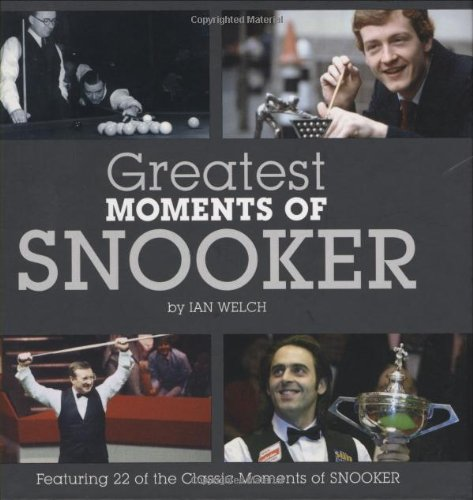 Greatest Moments of Snooker (Little Books) por Ian Welch