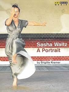 Sasha Waltz: A Portrait / Garten der Lüste [DVD]