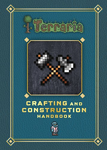 Terraria: Crafting and Construction Handbook (English Edition)