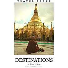 Travel Books Destinations: A handpicked collection of stunning photos, from very special Destinations around the world