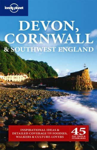 Devon Cornwall and Southwest England (Lonely Planet Country & Regional Guides) (Travel Guide) by Lonely Planet (2011-01-21)