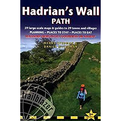 Hadrian's Wall Path: 59 Large-Scale Walking Maps & Guides to 29 Towns and Villages - Planning, Places to Stay, Places to Eat - Wallsend (Newcastle) to Bowness-on-Solway