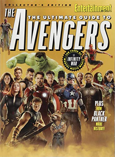 ENTERTAINMENT WEEKLY The Ultimate Guide to Avengers: Ten Years of Marvel Movie Magic por The Editors of Entertainment Weekly