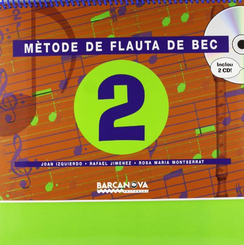 Mètode de flauta de bec  2 CM (Materials Educatius - Cicle Mitjà - Música) - 9788448909291