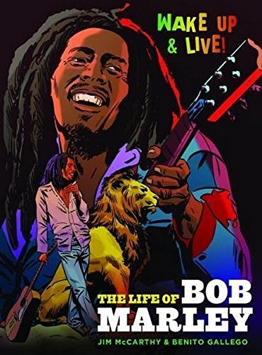 The Life Of Bob Marley (Graphic Novel): Buch, Biografie