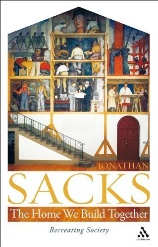 The Home We Build Together: Recreating Society by Sacks, Jonathan (2009) Paperback