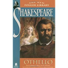 Othello (The New Folger Library Shakespeare) by William Shakespeare (1993-12-07)