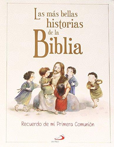 Las más bellas historias de la Biblia: recuerdo de mi Primera Comunión por Marie-Hélène Delval