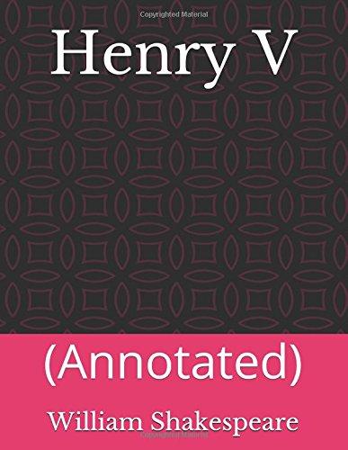 Henry V: (Annotated)