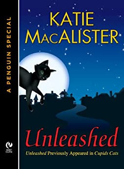 Unleashed: A Dark Ones Novella (A Penguin Special from New American Library) (Dark Ones series) by [Macalister, Katie]
