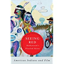 Seeing Red-Hollywood's Pixeled Skins: American Indians and Film (American Indian Studies)