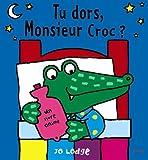 Tu dors, Monsieur Croc ?