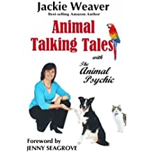 Animal Talking Tales: with The Animal Psychic