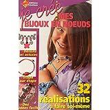 Telecharger Livres Je cree mes bijoux en noeuds (PDF,EPUB,MOBI) gratuits en Francaise