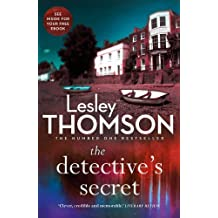 The Detective's Secret (The Detective?s Daughter) by Lesley Thomson (2016-04-01)