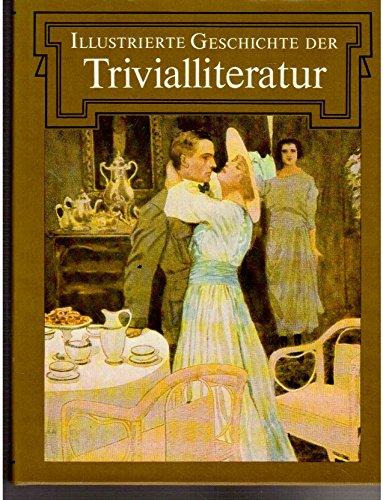 Illustrierte Geschichte der Trivialliteratur