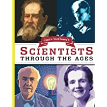 Janice VanCleave's Scientists Through the Ages by Janice VanCleave (2003-12-25)