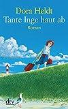 Tante Inge haut ab: Roman (dtv großdruck)