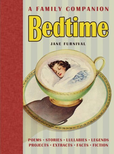 Bedtime: A Family Companion by Jane Furnival (2004-10-01)