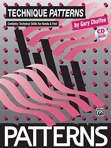 Technique Patterns: Book & CD [With CD] (Chaffee-patterns)