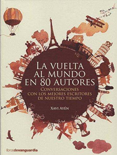 La vuelta al mundo en 80 autores (LIBROS DE VANGUARDIA) por XAVI AYEN PASAMONTE