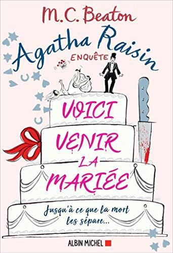 Agatha Raisin 20 - Voici venir la mariée