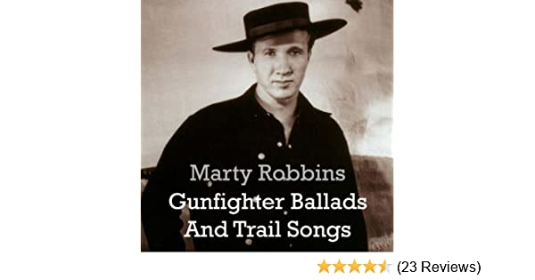 Gunfighter Ballads And Trail Songs by Marty Robbins on Amazon Music - Amazon.co.uk